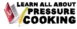 Learn Pressure Cooking 101