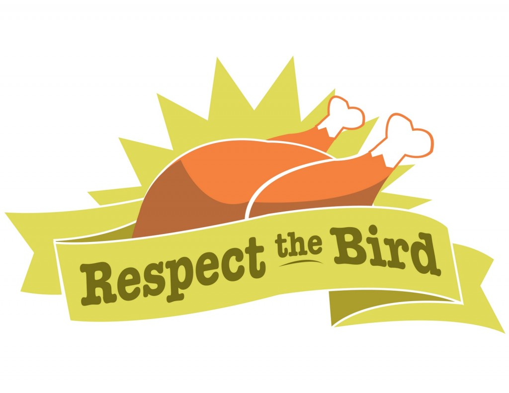 Respect the bird - Thanks this Thanksgiving